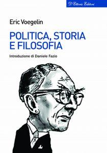 ERIC VOEGLIN E LA RINASCITA DELLO GNOSTICISMO POLITICO